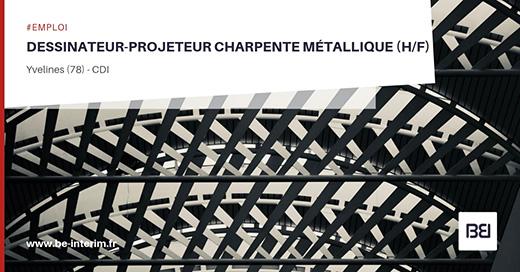 Dessinateur Projeteur Charpente Metallique Bureau D Etude Interim