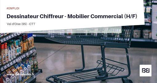 DESSINATEUR CHIFFREUR - MOBILIER COMMERCIAL