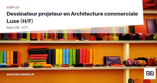 DESSINATEUR EN ARCHITECTURE COMMERCIALE LUXE