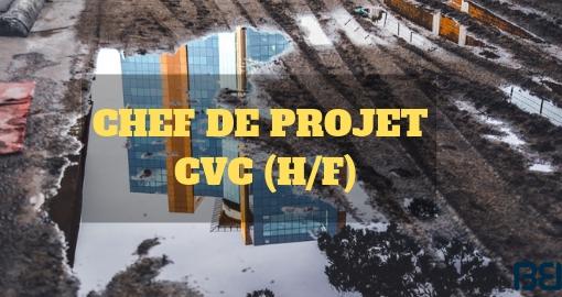 CHEF DE PROJET CVC