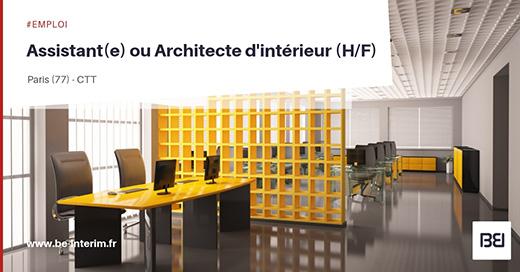 Offre d 39 emploi assistant ou architecte int rieur bureau d 39 tude interim - Offre d emploi bureau d etude ...