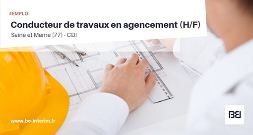 CONDUCTEUR DE TRAVAUX EN AGENCEMENT