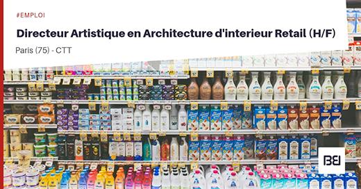 Architecte d'intérieur Directeur artistique Retail