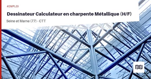 Dessinateur Calculateur En Charpente Metallique Bureau D Etude Interim