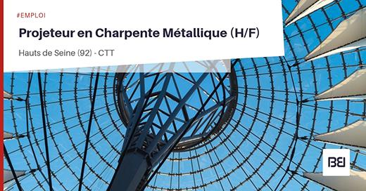 Projeteur en Charpente Métallique