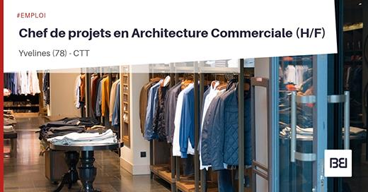 Chef de projets en Architecture Commerciale