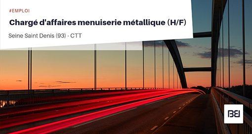CHARGÉ D'AFFAIRES MENUISERIE MÉTALLIQUE