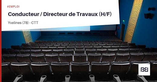 CONDUCTEUR - DIRECTEUR DE TRAVAUX