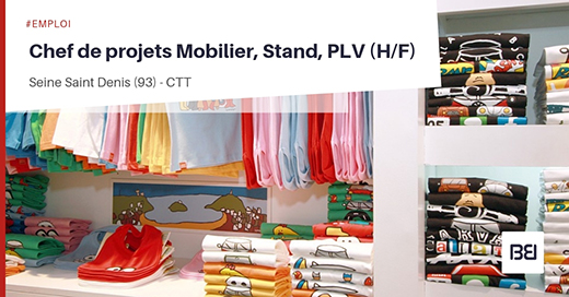 CHEF DE PROJETS MOBILIER, STAND, PLV