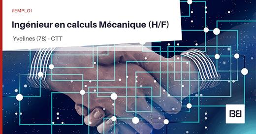 Ingénieur en calculs mécanique