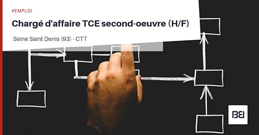 CHARGÉ D'AFFAIRE TCE SECOND-OEUVRE
