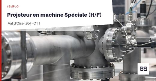 Projeteur en machine Speciale