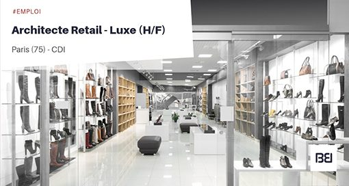 ARCHITECTE RETAIL LUXE