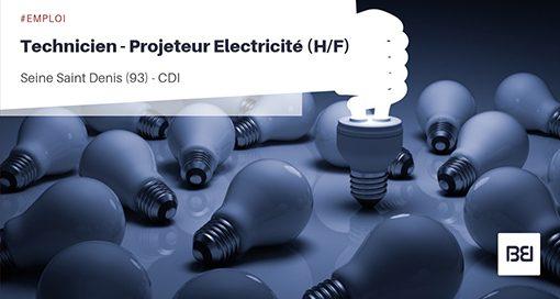 TECHNICIEN - PROJETEUR ELECTRICITÉ