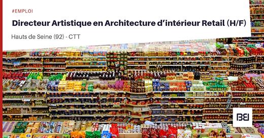 Directeur Artistique en Architecture d'interieur Retail