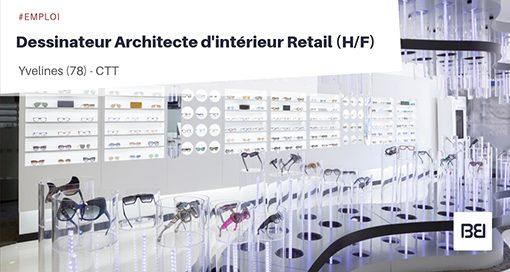 DESSINATEUR ARCHITECTE D'INTÉRIEUR RETAIL
