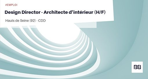 DESIGN DIRECTOR - ARCHITECTE D'INTERIEUR