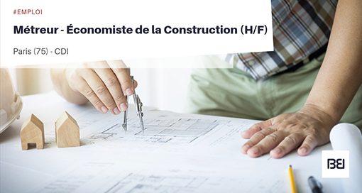 MÉTREUR - ECONOMISTE DE LA CONSTRUCTION