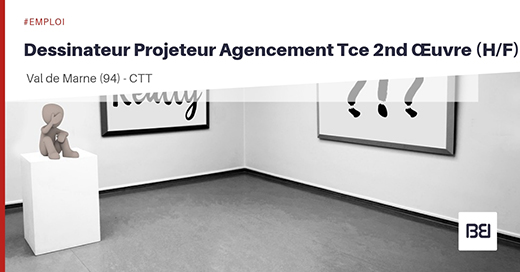 PROJETEUR AGENCEMENT TCE SECOND OEUVRE