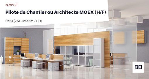 PILOTE DE CHANTIER OU ARCHITECTE MOEX
