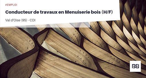 CONDUCTEUR DE TRAVAUX MENUISERIE BOIS