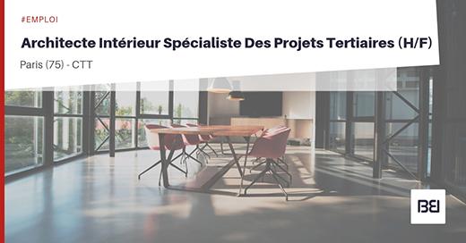 ARCHITECTE D'INTÉRIEUR - PROJETS TERTIAIRES