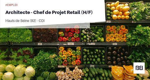 ARCHITECTE - CHEF DE PROJET RETAIL
