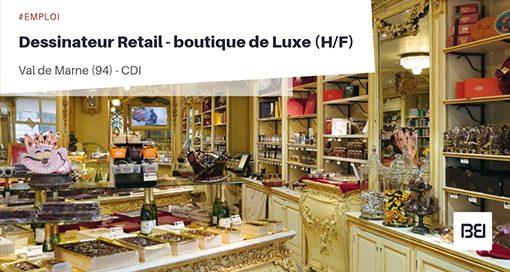 DESSINATEUR RETAIL - BOUTIQUE DE LUXE