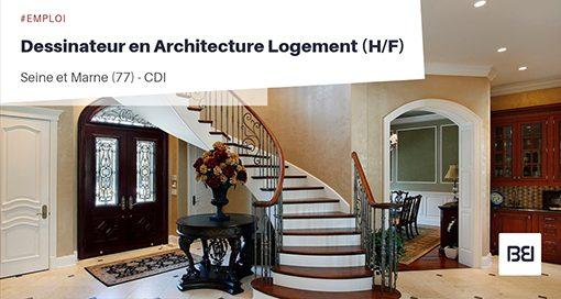 DESSINATEUR EN ARCHITECTURE LOGEMENT