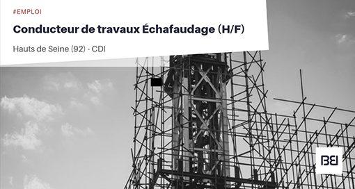CONDUCTEUR DE TRAVAUX ÉCHAFAUDAGE