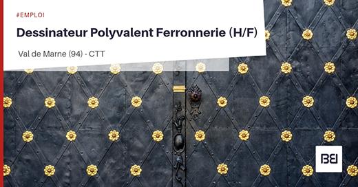 Dessinateur polyvalent Ferronnerie