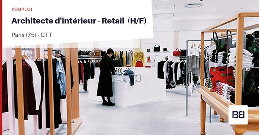ARCHITECTE D'INTÉRIEUR - RETAIL