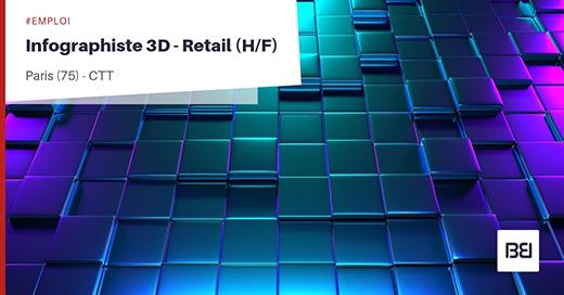 INFOGRAPHISTE 3D - RETAIL