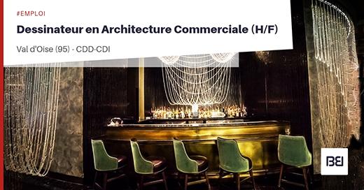 Dessinateur en Architecture commerciale