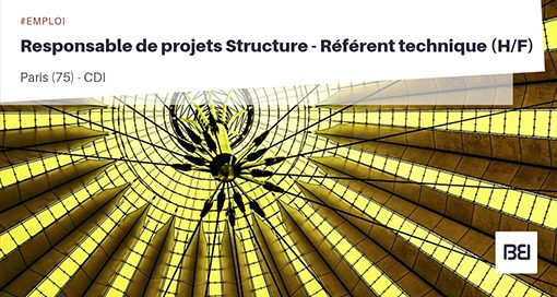 RESPONSABLE DE PROJETS STRUCTURE - RÉFÉRENT TECHNIQUE