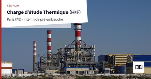 CHARGÉ D'ETUDE THERMIQUE