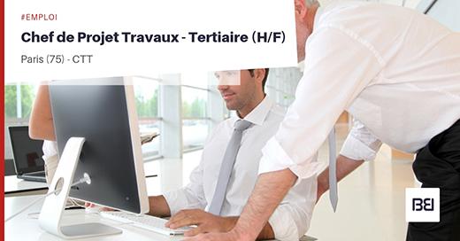 CHEF DE PROJET TRAVAUX - TERTIAIRE