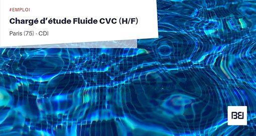 CHARGÉ D'ETUDE FLUIDE CVC