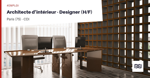 ARCHITECTE D'INTERIEUR - DESIGNER