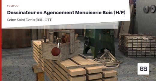 DESSINATEUR EN AGENCEMENT MENUISERIE BOIS