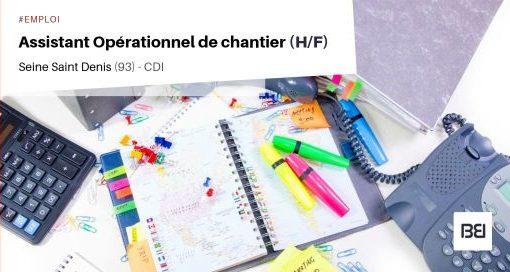 ASSISTANT OPÉRATIONNEL DE CHANTIER