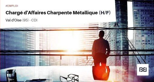 CHARGÉ D'AFFAIRES CHARPENTE MÉTALLIQUE