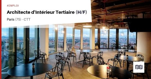 ARCHITECTE D'INTÉRIEUR TERTIAIRE