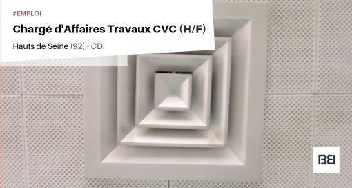 CHARGÉ D'AFFAIRES TRAVAUX CVC