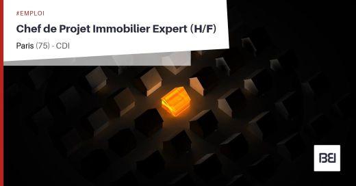 CHEF DE PROJET IMMOBILIER EXPERT