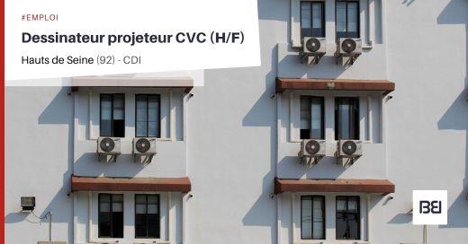 DESSINATEUR PROJETEUR CVC