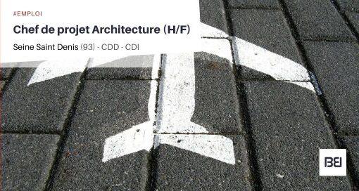 CHEF DE PROJET ARCHITECTURE