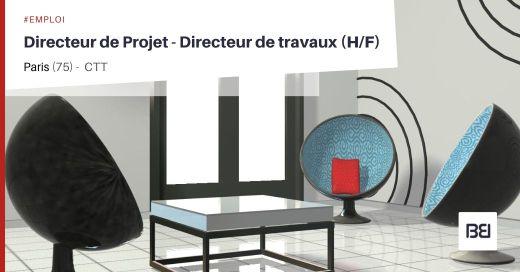 DIRECTEUR DE PROJET - DIRECTEUR DE TRAVAUX