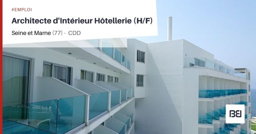 ARCHITECTE D'INTÉRIEUR HOTELLERIE