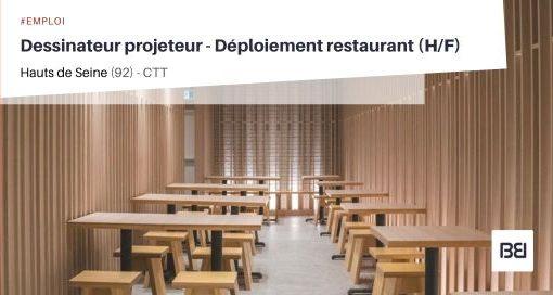 DESSINATEUR PROJETEUR - DEPLOIEMENT (RESTAURANTS)